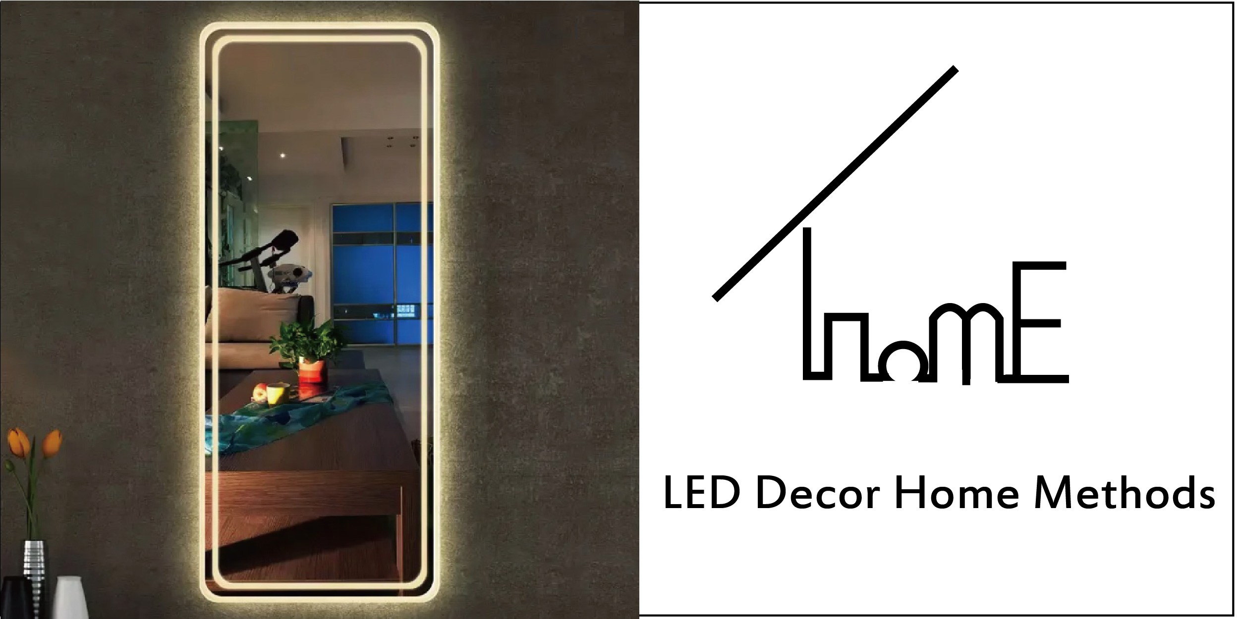 How To Decorate Your HOME With LED Mirror?